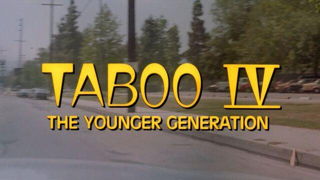 Порно фильм на русском Табу 4 - Молодое поколение