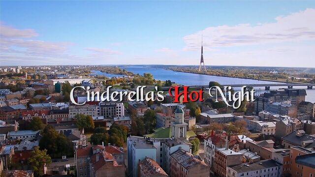Горячая ночь Золушки / Cinderella's Hot Night (2017) на русском языке
